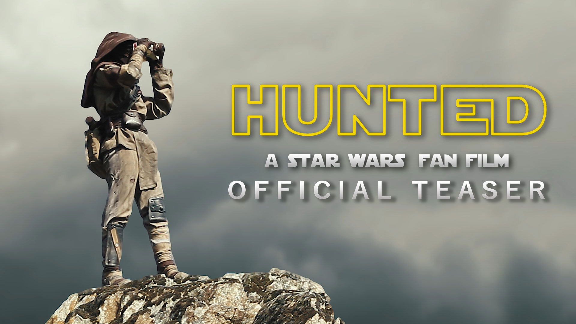 HUNTED: A Star Wars Fan Film Official Teaser