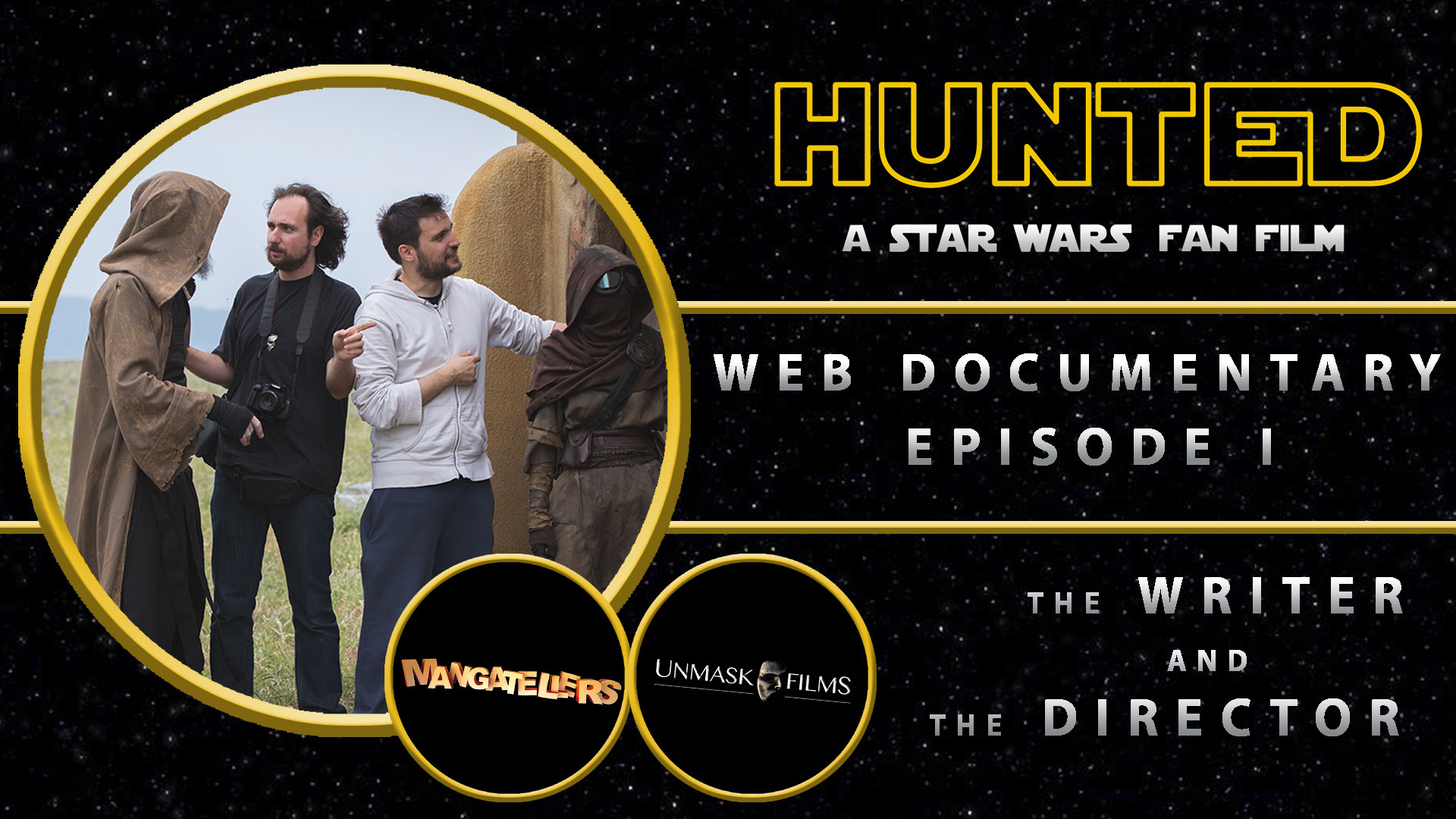 HUNTED Web-Documentary Episode I: The Writer & the Director