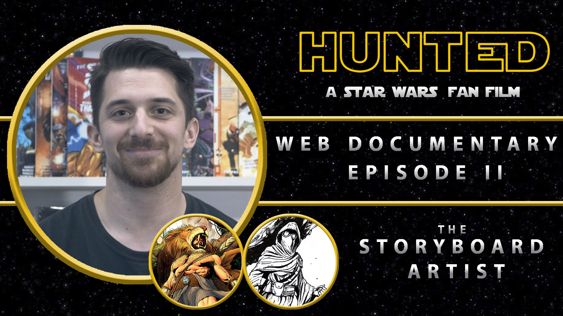 HUNTED Web-Documentary Episode II: The Storyboard Artist